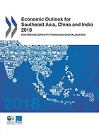 Economic Outlook for Southeast Asia, China and India 2018