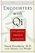 Encounters with Qi : exploring Chinese medicine