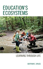 Education's ecosystems : learning through life