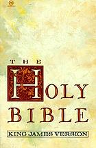 The Holy Bible : containing the Old and New Testaments : translated out of the original tongues and with the former translations diligently compared and revised : Authorized King James Version : with all proper names divided into syllables accented and marked with the vowel sounds showing how they should be pronounced.