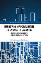 Improving opportunities to engage in learning : a study of the Access to Higher Education Diploma
