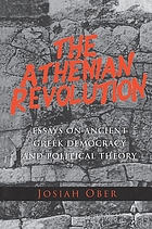 The Athenian revolution : essays on ancient Greek democracy and political theory