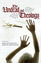 The Undead and Theology.