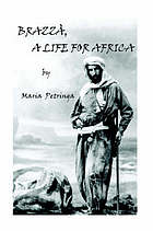 Brazzà, a life for Africa