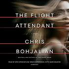 The flight attendant : a novel