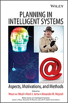 Planning in Intelligent Systems: Aspects, Motivations, and Methods.