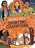 Incredible Sporting Champions