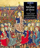 The imiation of Christ : the visionary writings of St Thomas à Kempis