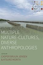 Multiple Nature-Cultures, Diverse Anthropologies