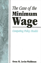 The case of the minimum wage : competing policy models