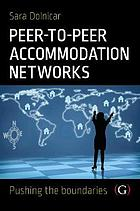 Peer to Peer Accommodation Networks : an Examination.