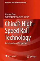 China's high-speed rail technology : an international perspective