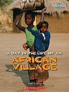 A day in the life of an African village