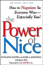 Power of Nice How to Negotiate So Everyone Wins - Especially You!