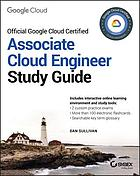 Official Google Cloud Certified Associate Cloud Engineer : study guide