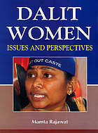 Dalit women in India : issues and perspectives