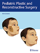 Pediatric plastic and reconstructive surgery 455 illustrations