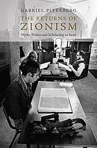 The returns of Zionism : myths, politics and scholarship in Israel