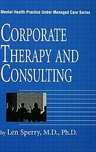 Corporate therapy and consulting