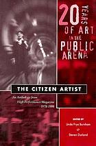 The citizen artist: 20 years of art in the public area. 1.