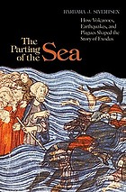 The parting of the sea : how volcanoes, earthquakes, and plagues shaped the story of Exodus