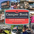The camper book : a celebration of a moveable American dream