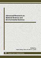 Advanced research on material science and environmental science : selected, peer reviewed papers from the 2012 2nd international conference on material science, environmental science and computer science (MSESCS 2012), August 25-26, 2012, Wuhan, China
