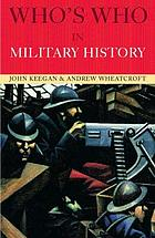 Who's who in military history : from 1453 to the present day