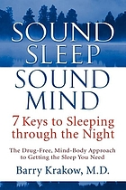 Sound sleep, sound mind : 7 keys to sleeping through the night