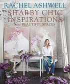 Shabby chic inspirations and beautiful spaces