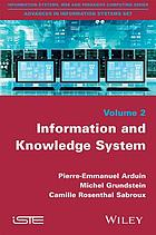 Information and knowledge system.