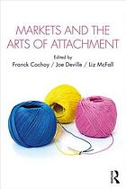 Markets and the arts of attachment