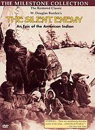 The silent enemy : an epic of the American Indian