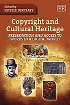 Copyright and cultural heritage : preservation and access to works in a digital world