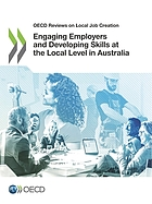 Engaging employers and developing skills at the local level in Australia.