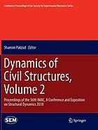 Dynamics of Civil Structures. Volume 2 : Proceedings of the 36th IMAC, a Conference and Exposition on Structural Dynamics 2018