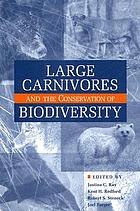 Large carnivorous and the conservation of biodiversity