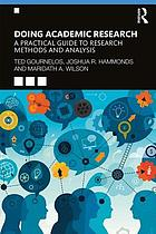 Doing academic research : a practical guide to research methods and analysis