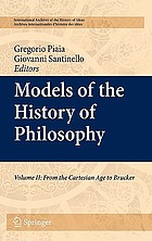 Models of the History of Philosophy : Volume II: From Cartesian Age to Brucker
