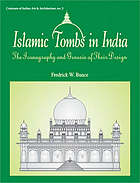 Islamic tombs in India : the iconography and genesis of their design