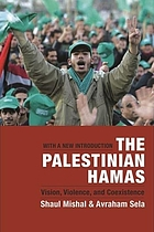The Palestinian Hamas : vision, violence, and coexistence ; [with a new introduction]