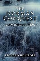 The Norman Conquest : a new introduction