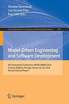 Model-driven engineering and software development : 6th International Conference, MODELSWARD 2018, Funchal, Madeira, Portugal, January 22-24, 2018, Revised selected papers