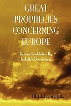 Great prophecies concerning Europe!
