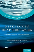 Research in deaf education : contexts, challenges, and considerations