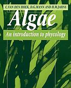 Algae : an introduction to phycology