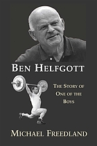Ben Helfgott : the story of one of the boys