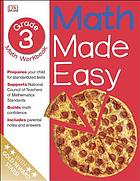 Math made easy : grade 3 ages 8-9 workbook