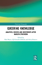 Queering knowledge : analytics, devices and investments after Marilyn Strathern
