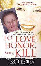 To love, honor, and kill